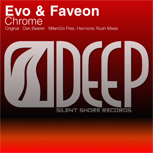 SSD029: Evo & Faveon - Chrome