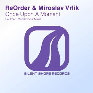SSR118: ReOrder & Miroslav Vrlik - Once Upon A Moment