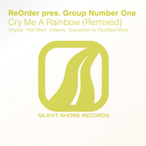 SSR120: ReOrder Pres. Group Number One - Cry Me A Rainbow (Remixed)